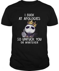 I suck at apologies so unfuck you or whatever Jack Skellington Biggie  Unisex