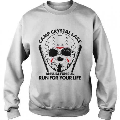 Jason Voorhees Camp crystal lake annual fun run run for your life  Sweatshirt