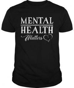 Mental health matters  Unisex