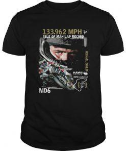 Michael Dunlop 133962 MPH Isle of man lap record  Unisex