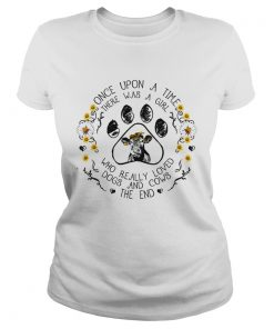 Once upon a time there was a girl who really loved dogs and cows TShirt Classic Ladies