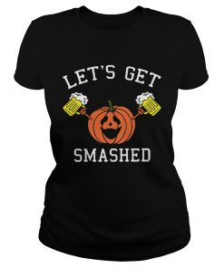 Pumpkin lets get smashed  Classic Ladies