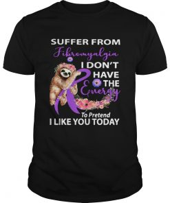 Sloth Suffer from Fibromyalgia I dont have the energy to pretend Breast cancer awareness  Unisex