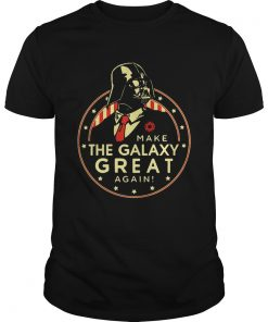 Star Wars make the Galaxy great again  Unisex
