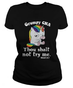 Unicorn Grumpy CNA thou shalt not try me  Classic Ladies