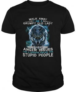 Wolf Walk away i am a grumpy old lady i have anger issues  Unisex