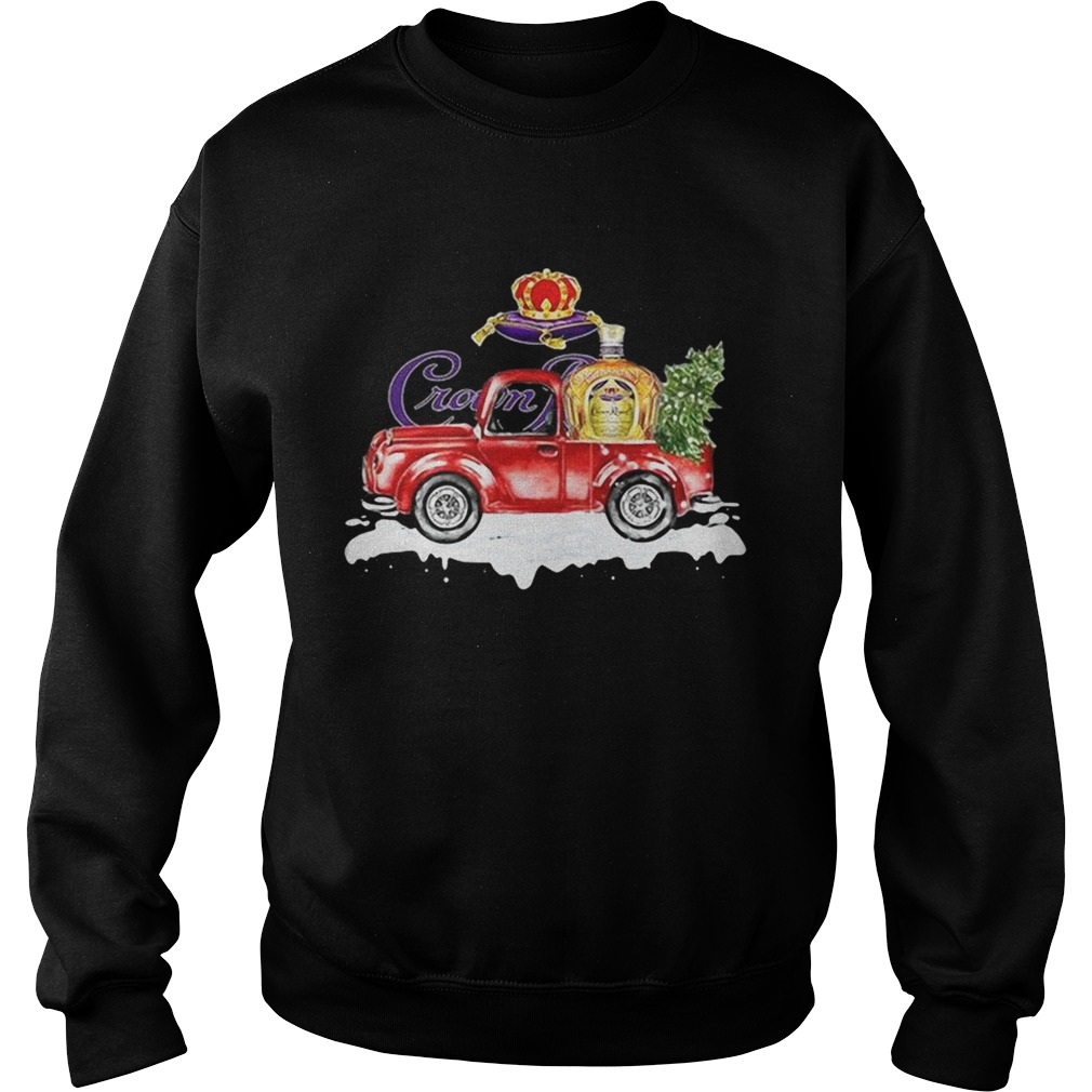 Crown Royal Whisky christmas truck Sweatshirt