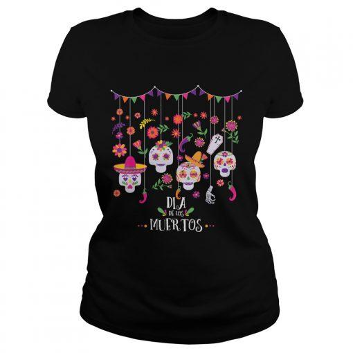 Dia De Los Muertos Funny Day of the dead Hanging skulls TShirt Classic Ladies