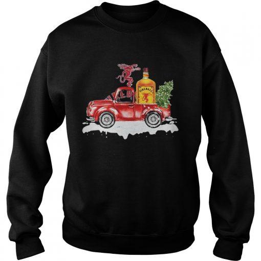 Fireball Cinnamon Whisky christmas truck  Sweatshirt