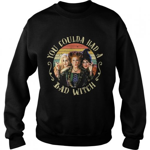 Halloween You Coulda Had A Bad Witch Movie TShirt Sweatshirt