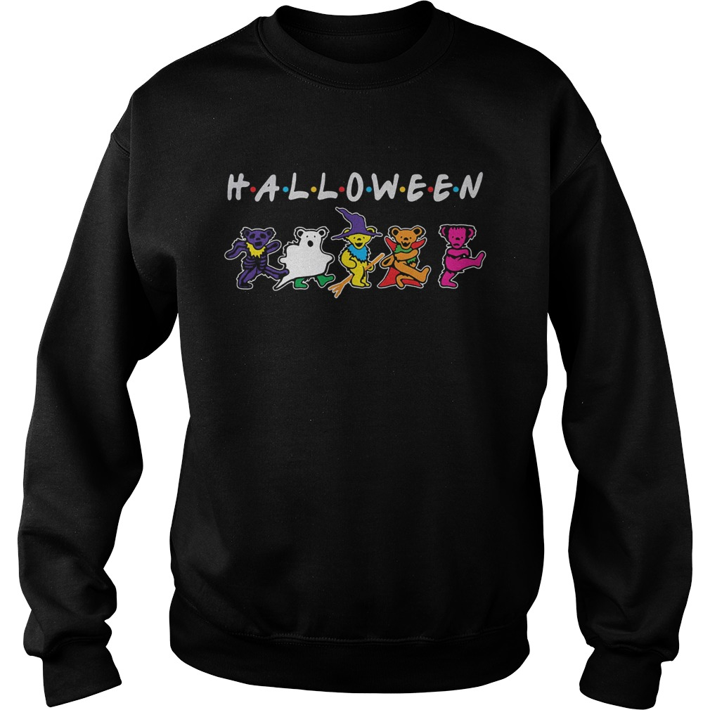 Halloween friends grateful dead bear dancing Sweatshirt