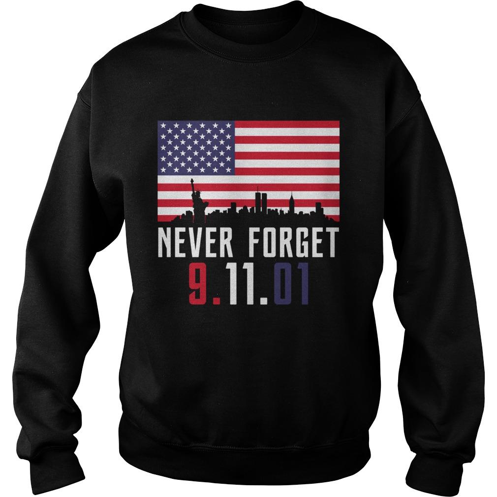 Never Forget 91101 Sweatshirt