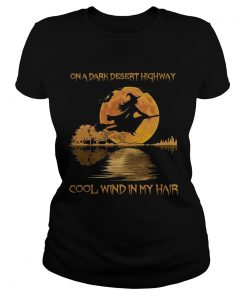 On dark desert highway cool wind in my hair witch in moon night jungle guitar  Classic Ladies