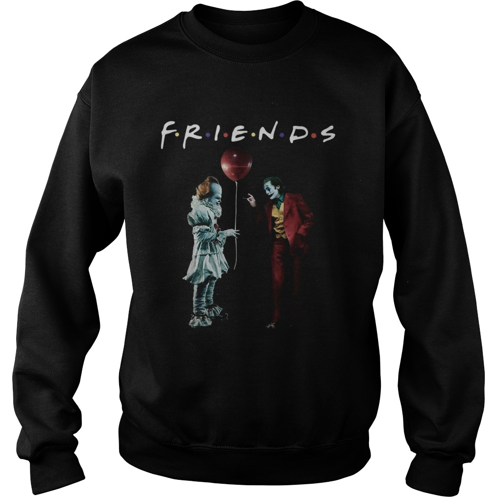 Pennywise with Joker friends tv show Sweatshirt