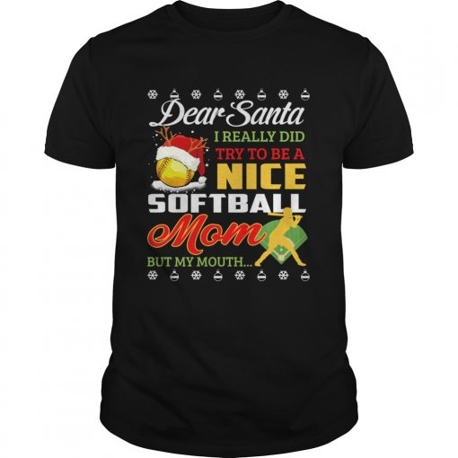 Really Did Try To Be A Nice Softball Mom But My Mouth TShirt Unisex