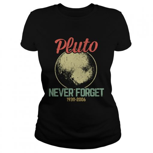 Retro Vintage Never Forget Pluto Funny Astronomy Science Lovers Gift TShirt Classic Ladies