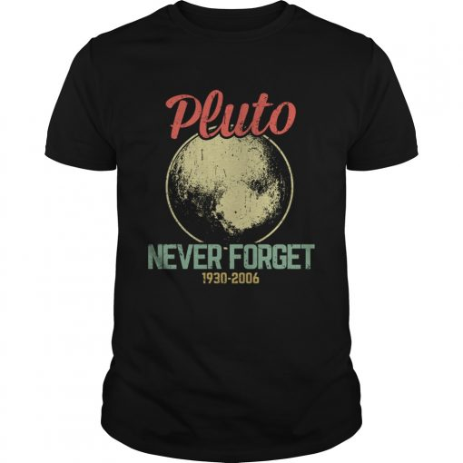 Retro Vintage Never Forget Pluto Funny Astronomy Science Lovers Gift TShirt Unisex