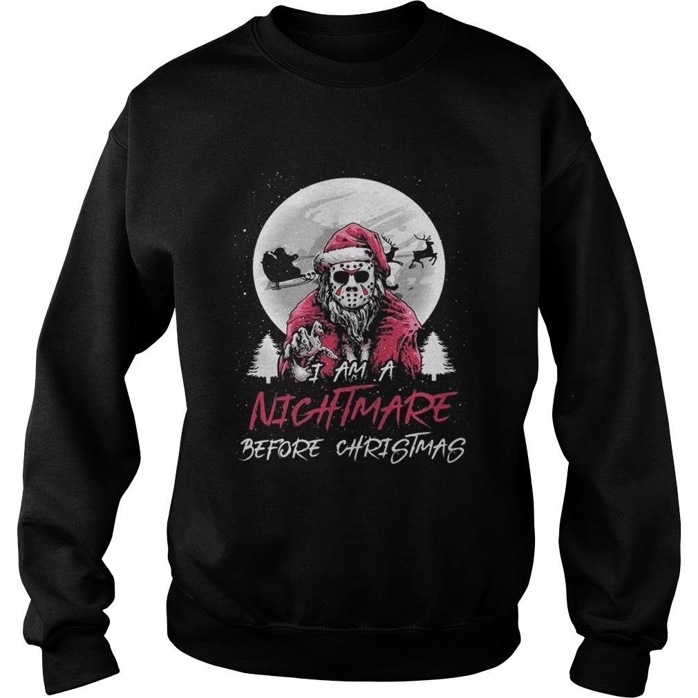 Santa Jason Vorhees I ams nightmare before christmas Sweatshirt