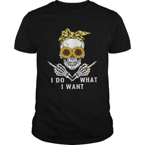Skull sunflower I do what I want  Unisex