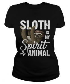Sloth Is My Spirit Animal Funny Lazy Slow Girls Women Shirt Classic Ladies
