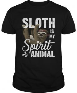 Sloth Is My Spirit Animal Funny Lazy Slow Girls Women Shirt Unisex