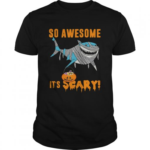 So Awesome Its Scary Pumpkin Mummy Shark Halloween Funny TShirt Unisex