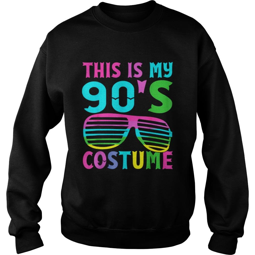 This Is My 90s Costume 1990s Halloween Costume Sweatshirt