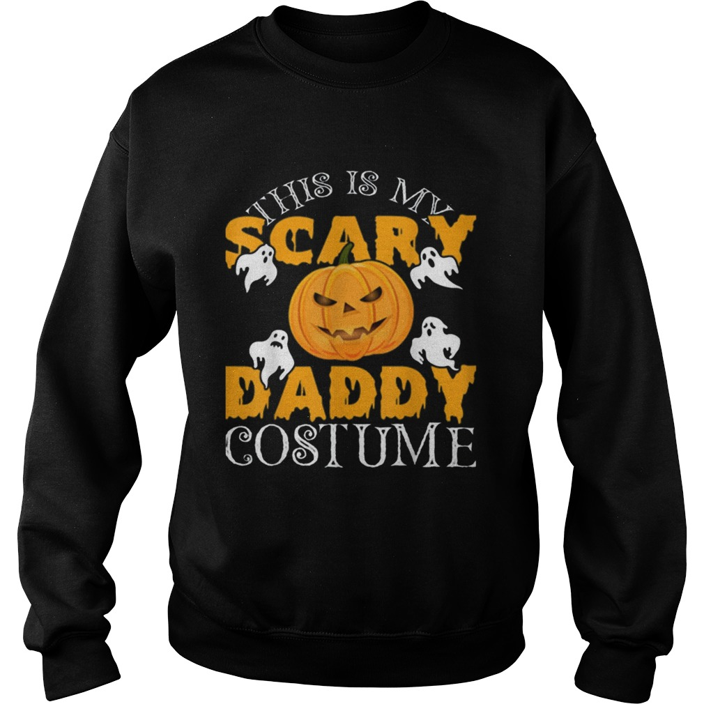 This Is My Daddy Costume Sarcastic Daddy Halloween Sweatshirt