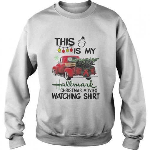 This is my hallmark Christmas movie watching  Sweatshirt