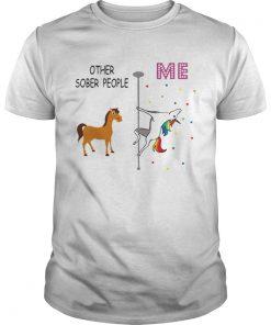Unicorn Other Sober People Me  Unisex