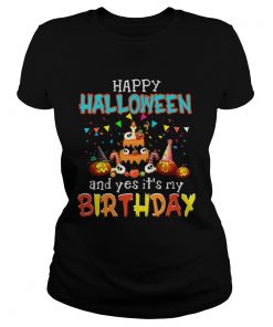 1571796053Halloween And Yes It's My Birthday Awesome T-Shirt Classic Ladies