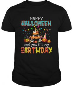 1571796053Halloween And Yes It's My Birthday Awesome T-Shirt Unisex