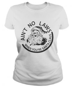 Aint no laws when youre Santa Claus  Classic Ladies