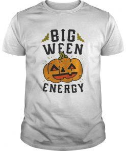 Big Ween Energy TShirt Unisex