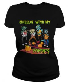 Chillin With My Zombies Halloween  Classic Ladies