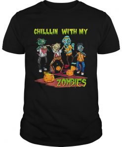 Chillin With My Zombies Halloween  Unisex