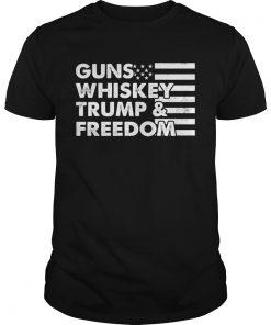 GUNS WHISKEY TRUMP AND FREEDOM FLAG AMERICAN TShirt Unisex