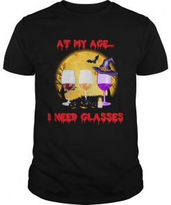 Halloween At My Age I Need Glasses Wine Lover Gift TShirt Unisex