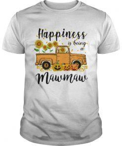 Halloween Car Pumpkin Happiness Is Being A Mawmaw TShirt Unisex