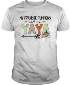 Halloween My Favorite Pumpkins Call Me Yaya TShirt Unisex