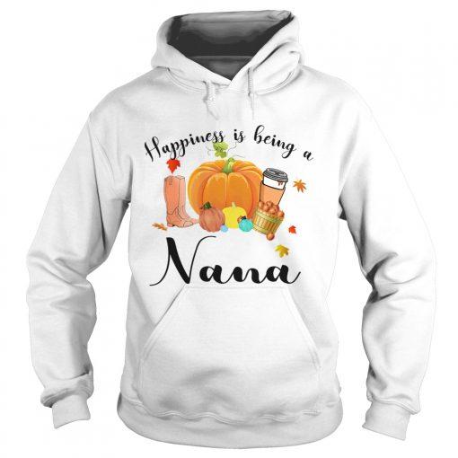 Halloween Pumpkin Happiness Is Being A Nana TShirt Hoodie