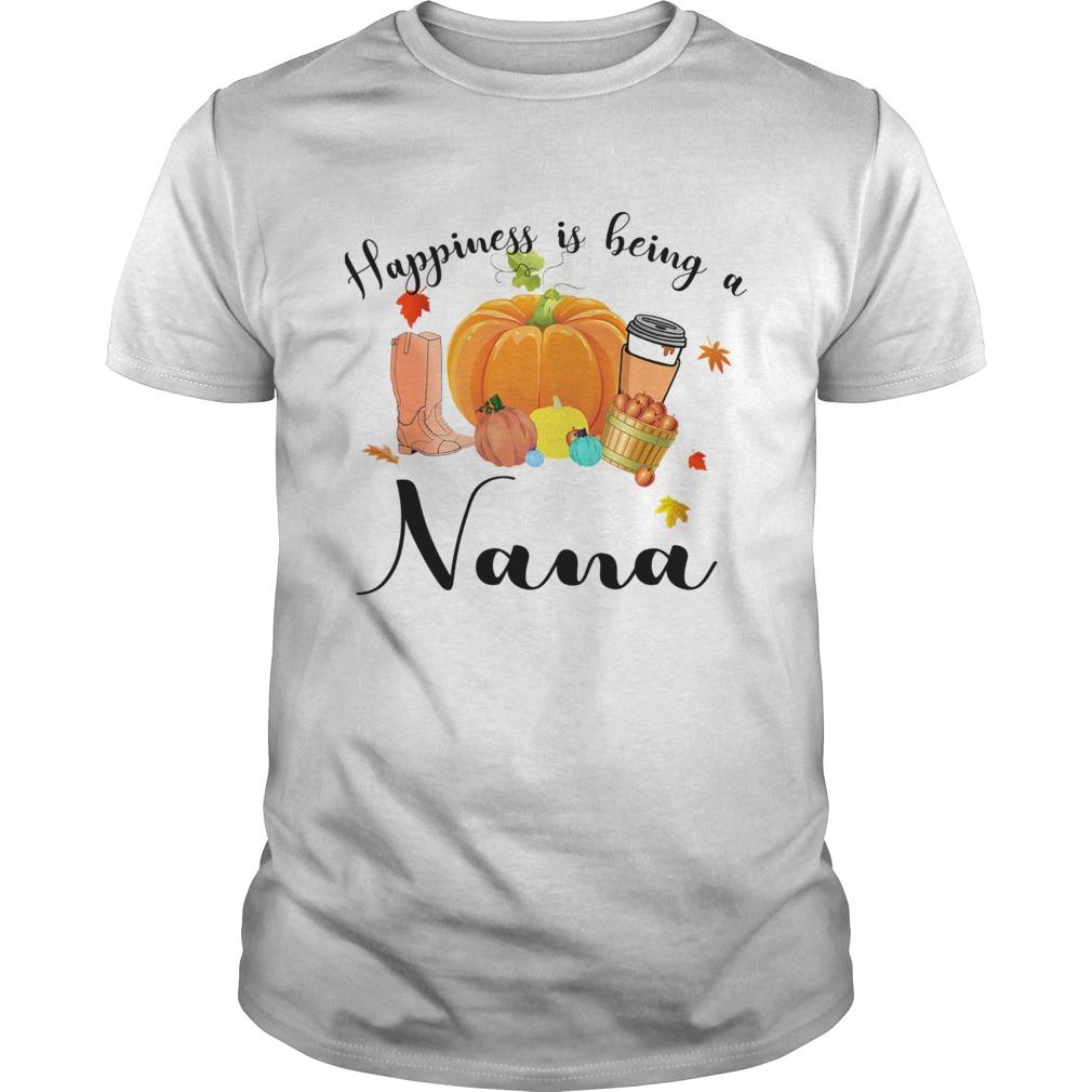 Halloween Pumpkin Happiness Is Being A Nana TShirt Unisex