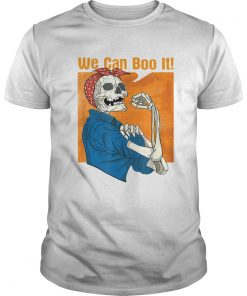 Halloween We Can Boo It Skeleton  Unisex