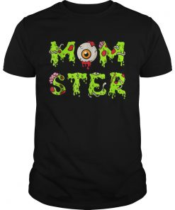 Halloween for Mom Momster  Unisex