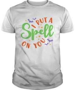 I Put A Spell On You Halloween Cute Fall  Unisex