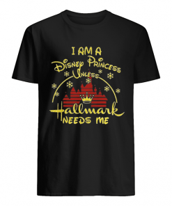 I am Disney princess unless Hallmark needs me christmast t- Classic Men's T-shirt