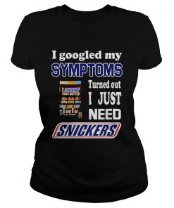 I googled my symptoms turned out I just need Snickers  Classic Ladies