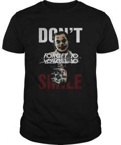 Joker dont forget to smile water mirror Joaquin Phoenix shir Unisex