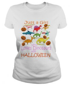 Just Girl Who Loves Dinosaurs and Halloween Pumpkin  Classic Ladies