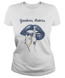 Lip Yankees Haters shut the fuck up  Classic Ladies